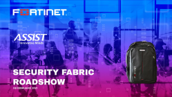 ASSIST Software - Fortinet Security Fabric Road show flier